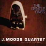 J. Moods 4 - The Gentle Ones